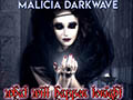 Malicia Darkwave : What will happen tonigth